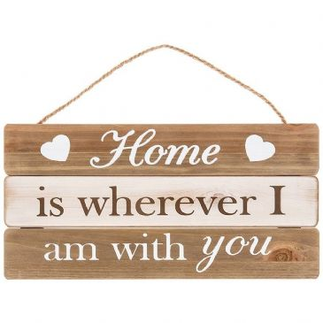 Home Is Wherever I Am With You' Decor Wall Hanging Sign Plaque